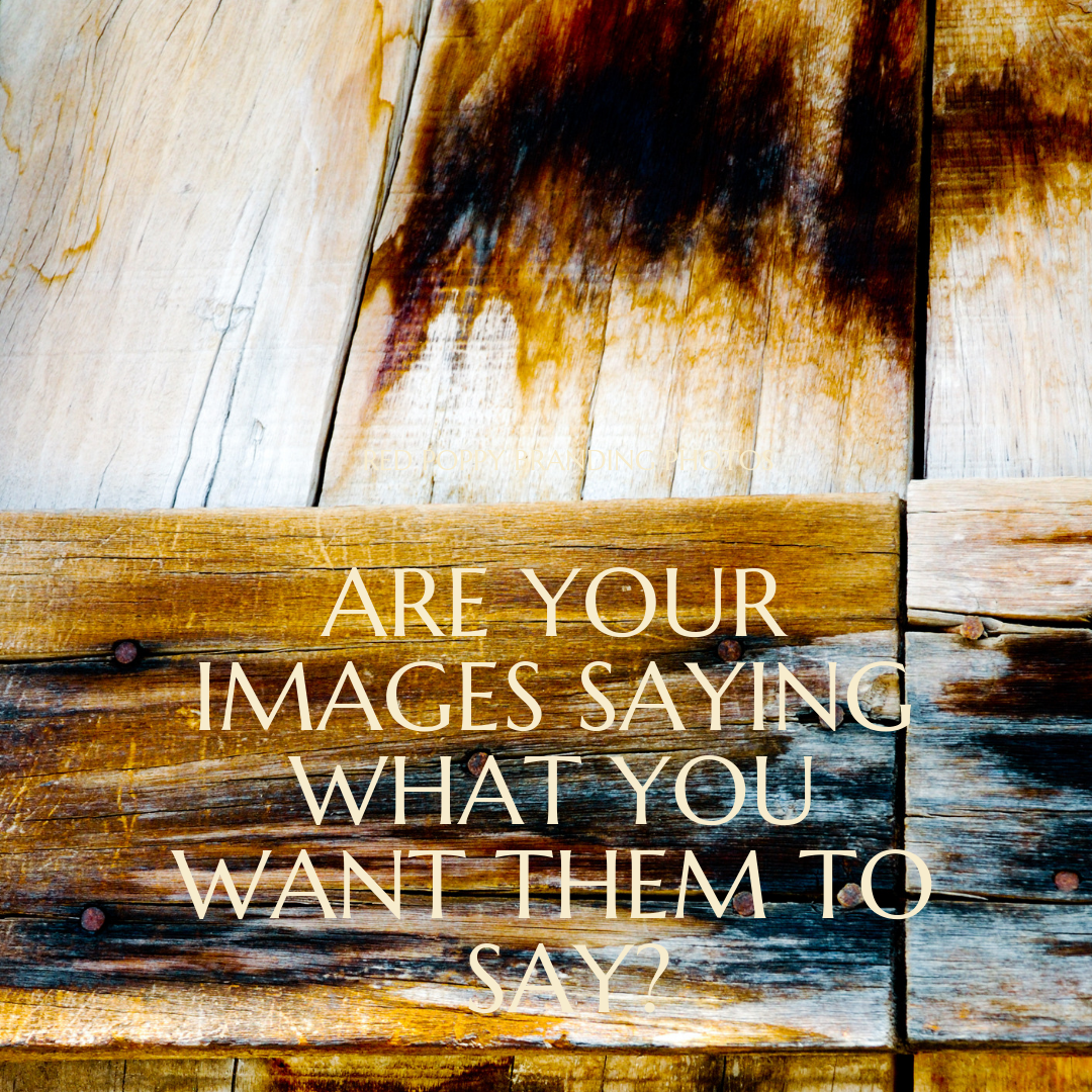 are your images saying what you want them to say